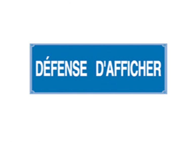 """Pancarte """" défense d'afficher """""""